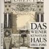 Einband Vorderseite: Das Wiener Künstlerhaus 1861-1986