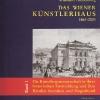 Einband Vorderseite: Das Wiener Künstlerhaus 1861-2001